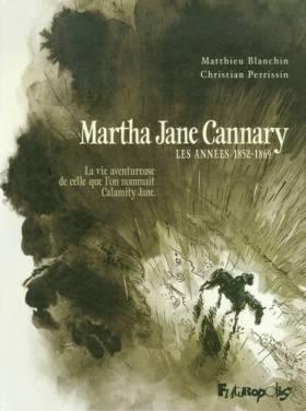 Martha Jane Cannary...