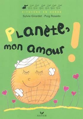 Planète, mon amour !