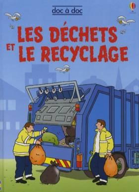 Les déchets et le recyclage