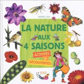 La nature aux 4 saisons :...