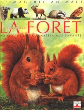 Les Animaux de la forêt :...