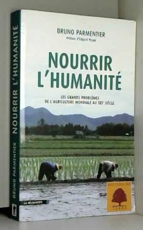 Nourrir l'humanité : Les...