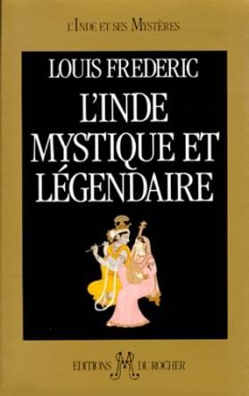 L'Inde mystique et légendaire