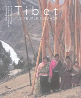 Tibet : Le peuple nomade