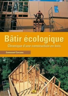Bâtir écologique :...