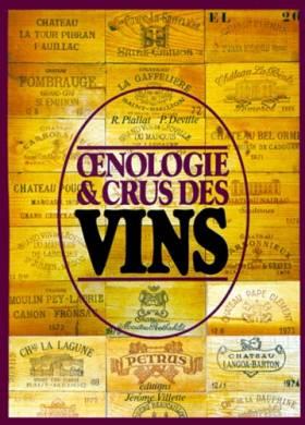 Oenologie et crus des vins