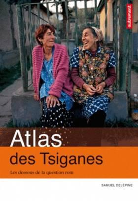 Atlas des Tsiganes : Les...