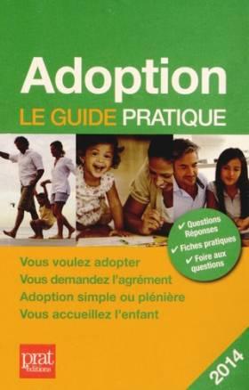 Adoption : Le guide pratique
