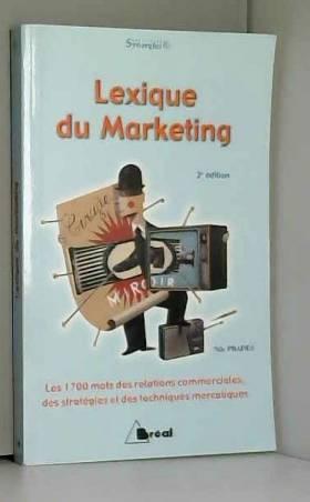 Lexique du marketing : Les...