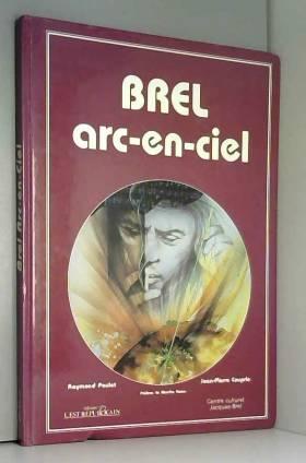 Brel, arc-en-ciel