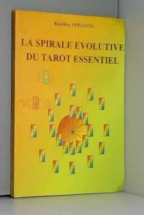 La spirale évolutive du...