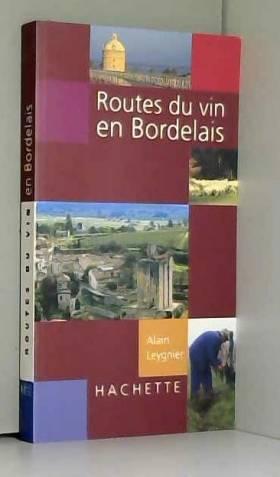 Routes du vin en bordelais