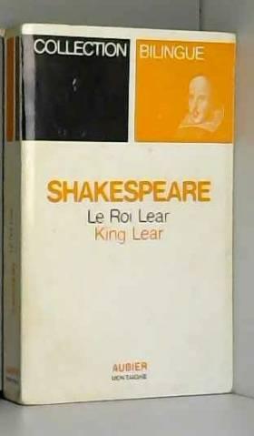 Le roi Lear (Bilingue,...