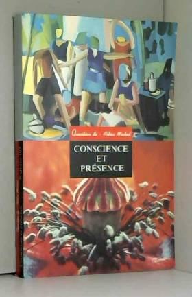 Conscience et présence