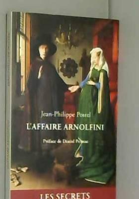 L'affaire Arnolfini :...