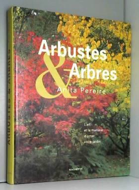 Arbustes et Arbres : L'art...