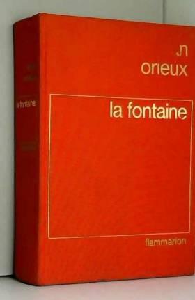 La: :Fontaine ou la Vie est...