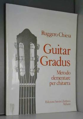 Guitar Gradus. Metodo...