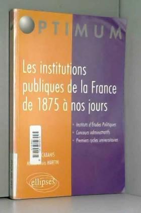 Les institutions publiques...