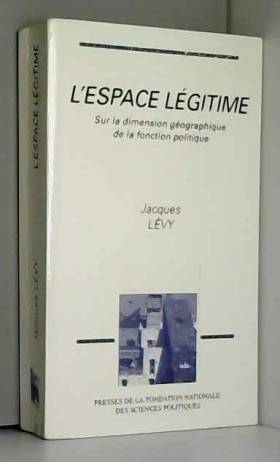 L'Espace légitime. Sur la...