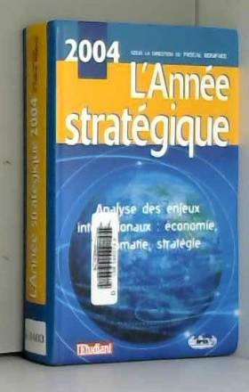 L'Année stratégique 2004