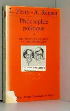 Philosophie politique, tome...