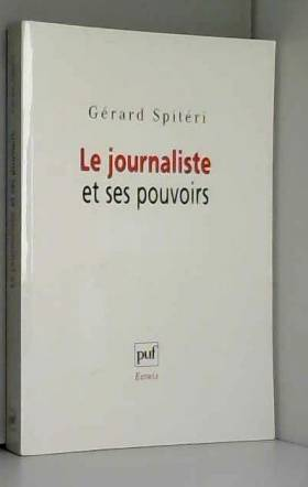 Le journaliste et ses pouvoirs