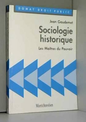 Sociologie historique. Les...