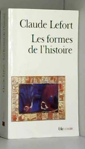Les Formes de l'histoire:...