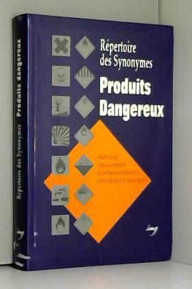 Produits dangereux :...