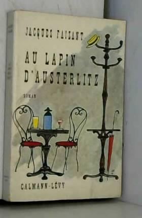 Jacques Faizant. Au Lapin...