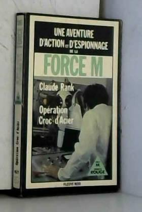 Opération Croc-d'Acier (Une...