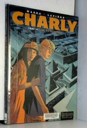 Charly, Tome 11 : Une vie...