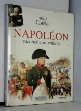 Napoléon raconté aux enfants
