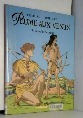 Plume aux vents, tome 3 :...