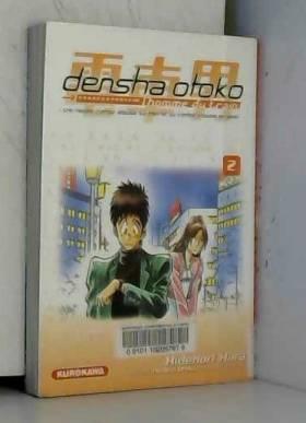 Densha Otoko, Tome 2 :