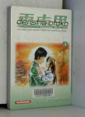 Densha Otoko, Tome 3 :