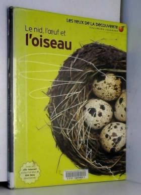 Le nid, l'œuf et l'oiseau