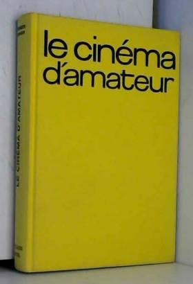 Le Cinéma d'amateur
