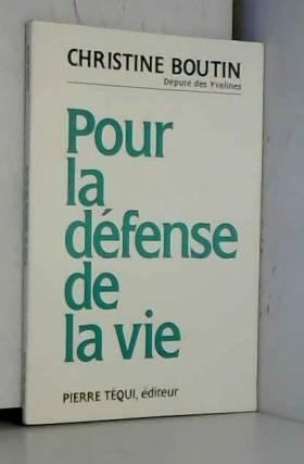 Pour la défense de la vie