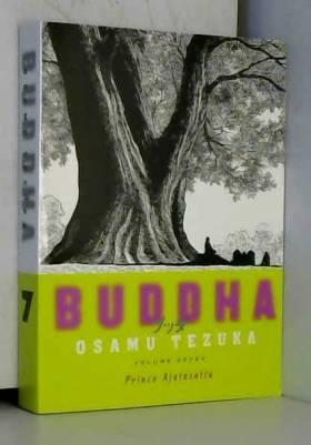 Buddha: Volume 7: Prince...
