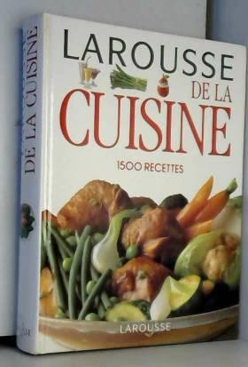 Larousse de la Cuisine :...