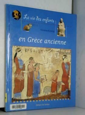 La Vie des enfants en Grèce...