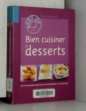 Bien cuisiner les desserts