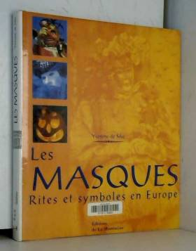 Les Masques - rites et...