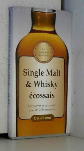 Single Malt et Whiskey...