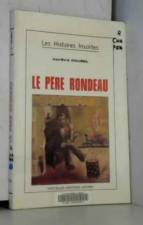 Le Père Rondeau : Contes et...