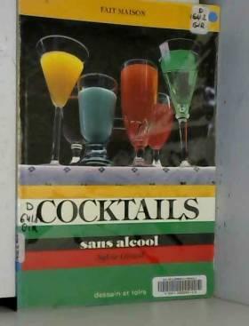 Cocktails sans alcool fait...