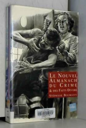 Le Nouvel almanach du crime...