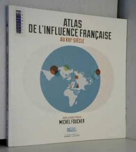 Atlas de l'influence...